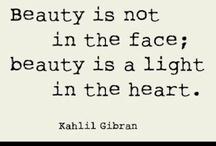 Beauty / by Sue Bidstrup @ great big YES.com