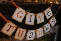 Thankies Giving! / by Deanna Papac Hoppe