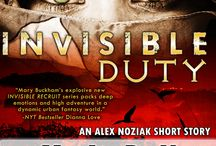 INVISIBLE DUTY / Invisible Duty, an Alex Noziak novella. Set in the Heart of Africa where the 5 Invisible Recruits face demons, djinns and death. 2nd novella in the multi-book Alex Noziak: Invisible Recruits series by Mary Buckham