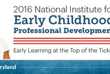 NAEYC's 2016 National Institute for Early Childhood Professional Development / Join us June 5-8, 2016 in Baltimore, MD!