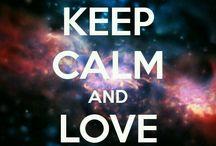 Keep Calm / KEEP CALM AND follow this board !