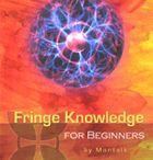 Fringe Knowledge