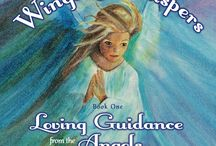 Wings & Whispers: Loving Guidance from the Angels