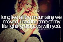Taylor Swift Lyrics&Quotes / by Caitlin Williams