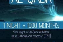 LAILATUL QADR - The night = 1000 Months, The night of Al Qadr is better than 1 thousand month.