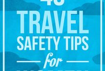 TRAVEL FOR WOMEN / Travel tips and hacks for women. Female solo travel in particular. Safety tips for women, what to wear, what to pack, travel better as a woman.