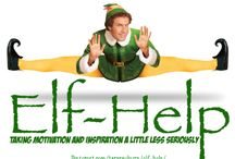 Elf-Help / Taking Motivation and Inspiration a Little Less Seriously by Embracing Your Inner Elf through humor and poking fun of pop culture - http://www.pinterest.com/tararayburn/elf-help/