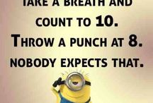 Minion Quotes / They are so true!