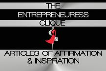ARTICLES OF AFFIRMATION & INSPIRATION / WELCOME TO THE ENTREPRENEURESS CLIQUE~ ARTICLES OF AFFIRMATION & INSPIRATION BOARD. ON THIS BOARD, YOU WILL FIND POSITIVE AFFIRMATIONS & INSPIRATION TO FUEL THE SEASONED AND BUDDING ENTREPRENEURESS & BUSINESSWOMEN~ / by THE ENTREPRENEURESS CLIQUE™