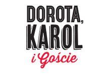 Dorota, Karol i Goście