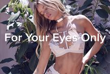 For Your Eyes Only / FOR YOUR EYES ONLY   For Love & Lemons Spring '16 SKIVVIES Collection