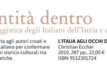 L'Identità Dentro / Collana di saggistica degli Italiani dell'Istria e del Quarnero