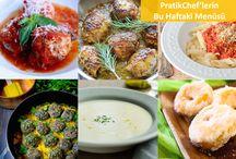 PratikChef Haftanın Menüsü / PratikChef.com.tr 'de bulunan yemeklerimizden sizin için seçtiklerimiz