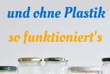 weniger Plastik