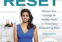 My Book: The 3-Day Reset / Pooja's debut book, May 2014, Publisher: Seal Press