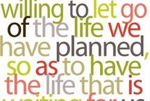 Life / Quotes / by Megan May