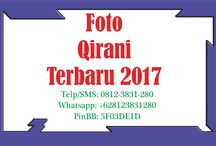Foto Qirani Terbaru 2017 / Foto Qirani Terbaru 2017  Telp/SMS: 0812-3831-280 Whatsapp: +628123831280 PinBB: 5F03DE1D