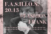 F.A.S.H.I.O.N. 20.13 / F.A.S.H.I.O.N. 20.13 - Campaign on fashion through time