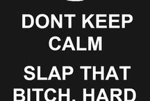 Keep calm and...!!