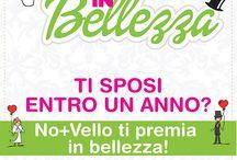 Sposi in Bellezza! / Ti sposi entro 1 anno?  Nomasvello a Giugliano in Campania ti premia in Bellezza!