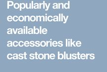 Popularly and economically available accessories like cast stone blusters