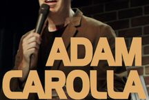 ADAM CAROLLA / Adam Carolla is a comedian, actor, radio personality, television host and NY Times best-selling author. Not Taco Bell Material is a one man show about growing up poor in the San Fernando Valley. Adam hilariously recounts his awkward childhood and extraordinarily dysfunctional upbringing. With pictures and video, Adam exposes the ridiculousness of his 60's era Hippy parents raising their kids on good vibes, top ramen and government cheese.
