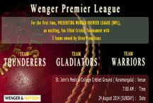 Wenger Premier league / Wenger & Watson Inc. along with Jeeves India invite you to join a fun-filled and exciting cricket tournament.  The three teams competing are:  A)Team Thunderers B)Team Gladiators C)Team Warriors.   Venue : St. John's Medical College Cricket Ground(Koramangala)... Time : 7:00 AM... Date : 24th August 2014(SUNDAY)...  Cheer for your favorite team. Family and friends are invited.