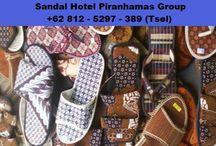 Kebutuhan Hotel Piranhamas Group +62 812 - 5297 - 389 (Tsel) / sandal hotel murah,supplier sandal hotel,pabrik sandal hotel,sandal hotel eceran,grosir sandal hotel,produsen sandal hotel,sandal hotel jogja,pabrik sandal,produksi sandal hotel,sandal hotel batik,souvenir sandal hotel,sendal hotel,harga sandal hotel,jual sandal hotel,sandal hotel bandung,jual sandal hotel murah,sandal hotel surabaya,sandal hotel jakarta,jual sendal hotel,harga sendal hotel,grosir sandal hotel murah