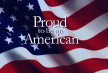 AMERICAN & PROUD / I'm Proud to be an American & I love my country! / by Marla P.