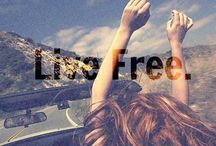 Live Free. / Travel and live life
