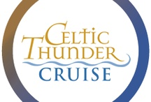 Celtic Thunder Cruise / by Angelic Too