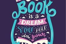 Bookish Quotes / Quotes from books, from authors, or about books