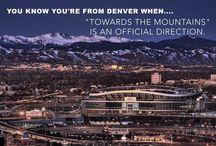Love Colorado / The best of Colorado / by Sooper Credit Union