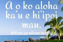 Hawaiian quotes / Hawaiian quotes, words and phrases | www.hawaiianrecovery.com | #addiction #recovery #drugrehab #alcoholabuse #hawaii