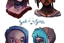 Sad girls, Mad girls, Bad girls