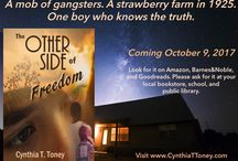 The Other Side of Freedom, 1920s historical novel / Information about my first historical novel for experienced readers of all ages, as well as images,  trivia, and important history from the 1920s.