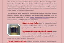 Functions Of Isolation Transformers / Why is an Isolation Transformer a good idea? For sure, the same question comes to your mind, when it's time to choose a transformer for your workplace. Numerous of its types such as Control, Step-down, Three-Phase, Auto, Rectifier, and Special Purpose transformers etc.