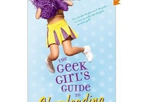 The Geek Girl's Guide to Cheerleading / Everything related to Geek Girl.