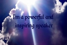 Affirmations / Affirmations are a form of self talk that builds self esteem, self confidence, positive thinking and concrete action.  If you can envisage it, you can make it happen.