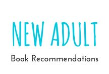 "New Adult / These are books I recommend you should read from the category ""New Adult"""