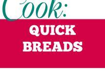 Cook || Quick Breads / All quick breads idea.