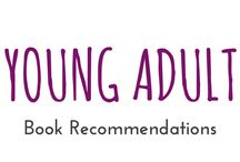 "Young Adult / These are books I recommend you should read from the category ""Young Adult"""