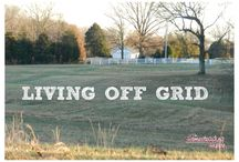 Living off the grid / by Jean Scott