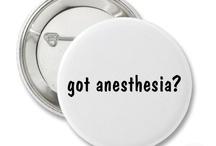 Anesthesia / by Sharon Amaya Heberer