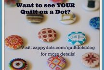 Get YOUR Quilt on a Dot Contest