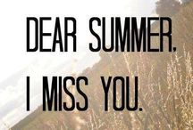 Summer. AKA The Best Time of The Year.