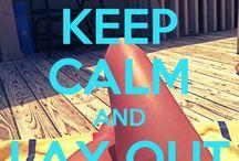 Keep Calm and.... / by Rachel Pietsch