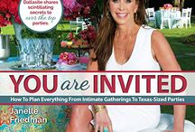You Are Invited / Janelle Friedman has a natural talent for entertaining. YOU ARE INVITED shares her secrets to transform a gathering into an occasion guests never forget.
