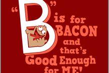U had me @ BACON