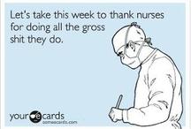 Nursing / by Kristey Dowden Kelley